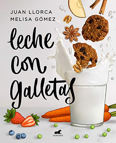 Leche con galletas (Libro práctico)