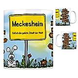 Meckesheim - Einfach die geilste Stadt der Welt Kaffeebecher Tasse Kaffeetasse Becher mug Teetasse Büro Stadt-Tasse Städte-Kaffeetasse Lokalpatriotismus Spruch kw Köln Mauer Speyer Bruchsal Weinheim