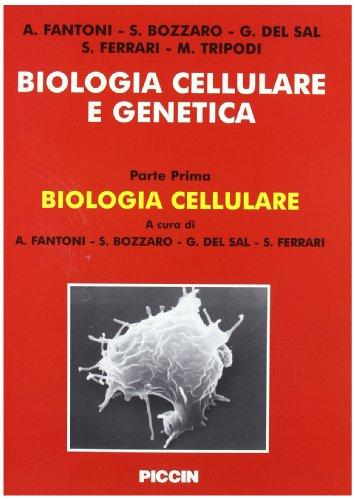 Biologia cellulare e genetica vol 1