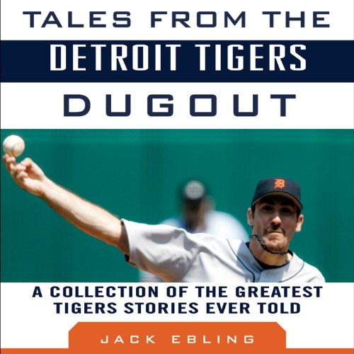 Tales from the Detroit Tigers Dugout audiobook cover art