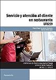 Servicio y atención al cliente en restaurante (Cp - Certificado Profesionalidad)