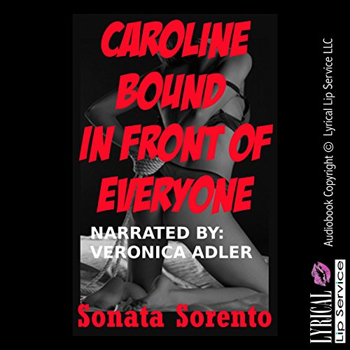 Caroline Bound in Front of Everyone audiobook cover art