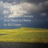 Escape to Far Far Away