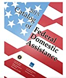 The 2015 Catalog of Federal Domestic Assistance (CFDA) (English Edition)