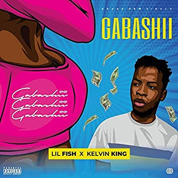 Gabashii (feat. Kelvin King)