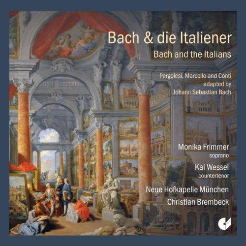 Bach Y Los Italianos: Pergolesi, Marcello Y Conti Adaptados Por Bach