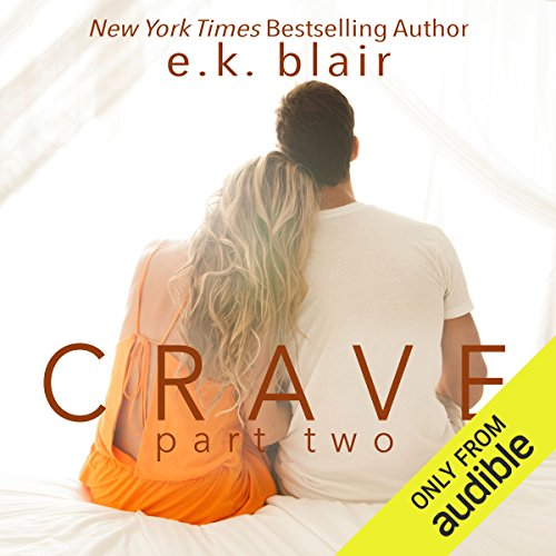 Crave, Part Two audiobook cover art