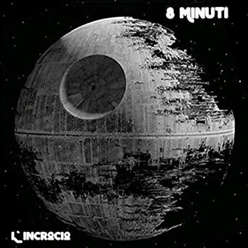 8 Minuti