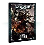 Games Workshop Codex Orks - Warhammer 40,000 - Français