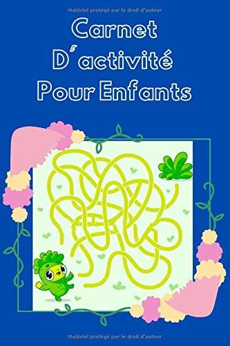 Carnet D'activité Pour Enfants: Cahier d'activité de jeu labyrinthes pour enfants, journal d'activité pour tout les enfants.