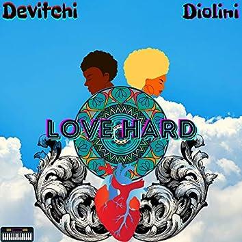 Love Hard (feat. Diolini)