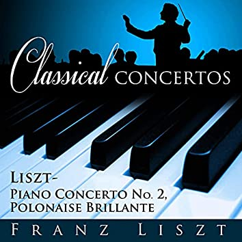 Classical Concertos - Liszt: Piano Concerto #2