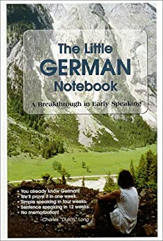 The Little German Notebook: A Breakthrough in Early Speaking 0966717201 Book Cover