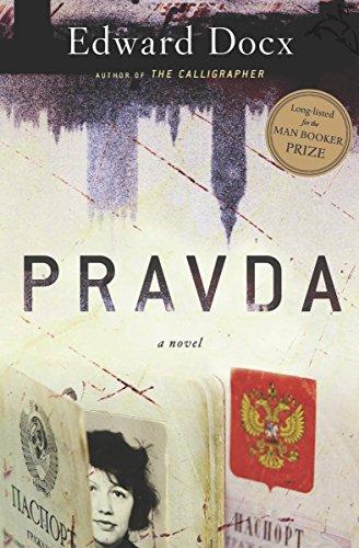 Pravda: A Novel (English Edition)