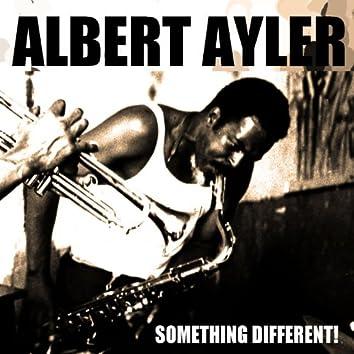Albert Ayler: Something Different! (First Recordings 1 & 2)