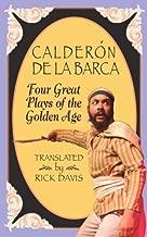 Calderon De La Barca, Four Great Plays of the Golden Age (Great Translations for Actors Series)