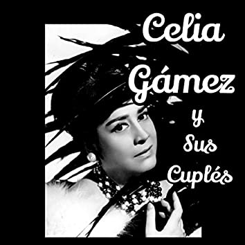 Celia Gámez y Sus Cuplés