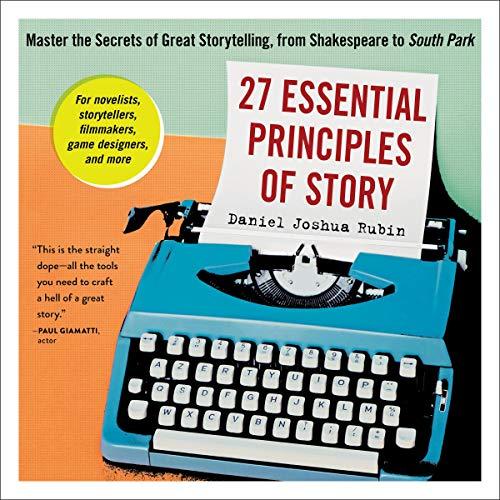 Couverture de 27 Essential Principles of Story