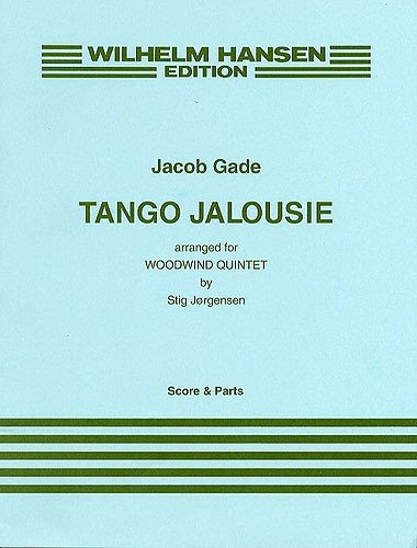 Gade, Jacob: Tango Jalousie for woodwind quintet score and parts