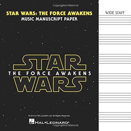 Star Wars the Force Awakens Music Manuscript Paper: Wide Staff: The Force Awakens (Manuscript Paper