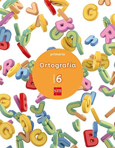 Cuaderno 6 de ortografía. Primaria - 9788467592856