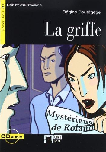 La Griffe. Auxiliar Alumno. Educacion Secundaria (Chat Noir. Lire Et S'entrainer) - 9788431691721