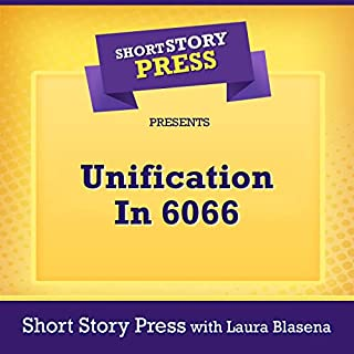 Short Story Press Presents Unification in 6066 cover art