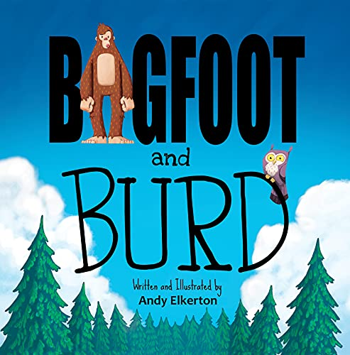 Bigfoot and Burd (English Edition)