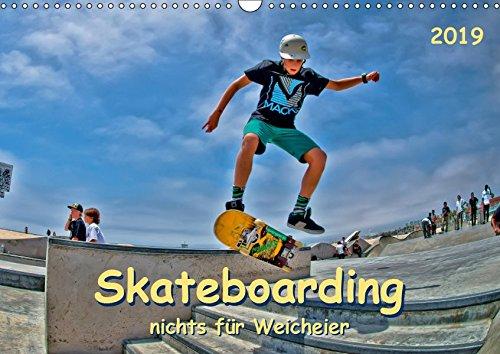 Skateboarding - nichts für Weicheier (Wandkalender 2019 DIN A3 quer): Skateboarding, Trendsportart mit Kultstatus. (Monatskalender, 14 Seiten )