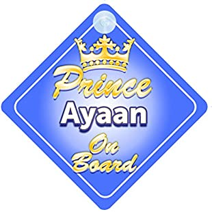 Crown Prince Ayaan On Board Personalised Baby / Child Boys Car Sign
