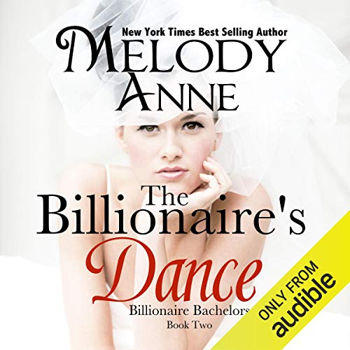 The Billionaire's Dance Audiobook By Melody Anne cover art