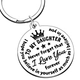 to My Daughter Keychain Gifts from Mom Dad to Daughter Inspirational Christmas Gifts for Her Women Girls Adoptive Step Daughter Birthday Wedding Graduation Encouragement Gifts to Girls Mothers Day