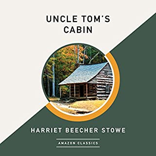 Uncle Tom's Cabin (AmazonClassics Edition) Titelbild
