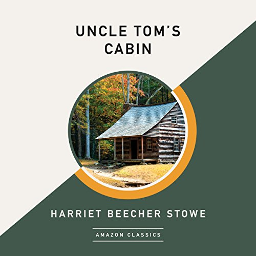 Uncle Tom's Cabin (AmazonClassics Edition) cover art