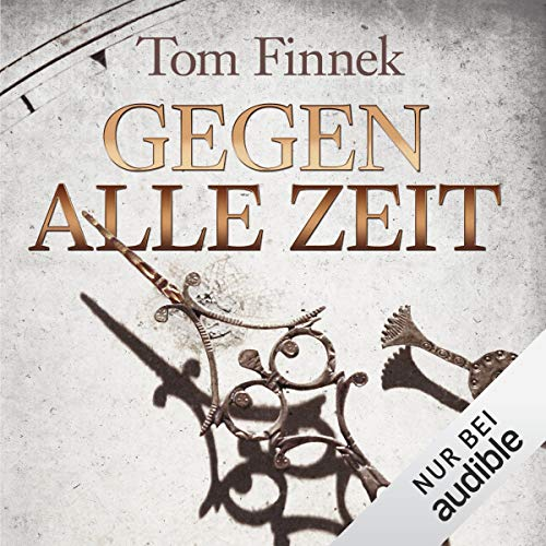 Gegen alle Zeit     Gegen alle Zeit              By:                                                                                                                                 Tom Finnek                               Narrated by:                                                                                                                                 Elmar Börger                      Length: 16 hrs and 23 mins     Not rated yet     Overall 0.0