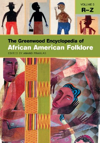 The Greenwood Encyclopedia of African American Folklore [3 volumes]