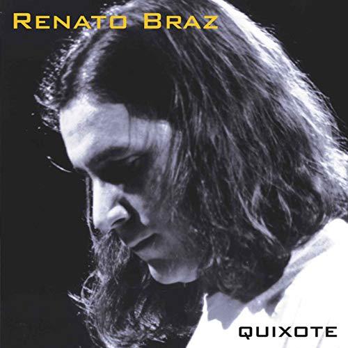 Renato Braz - Quixote