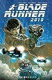 Blade Runner 2019: Bd. 1: Los Angeles
