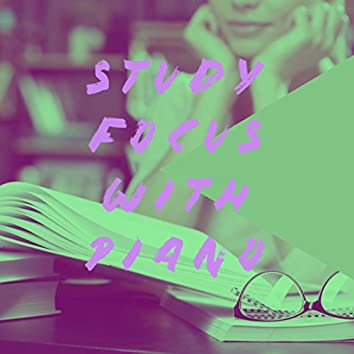 Study Focus With Piano