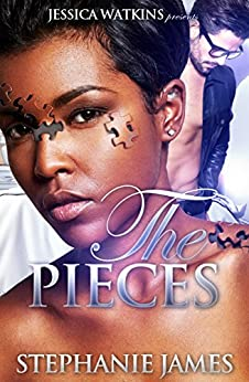 The Pieces by [Stephanie James]