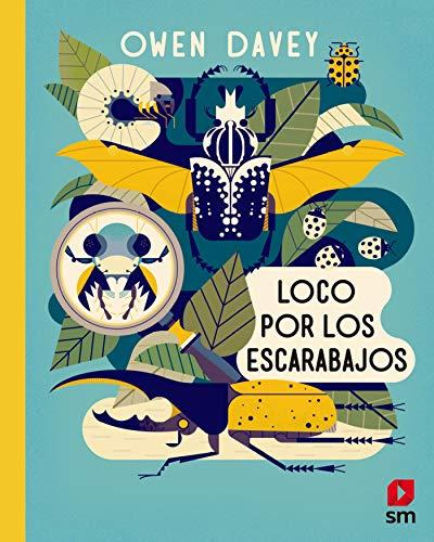 Loco por los escarabajos (Álbumes ilustrados)
