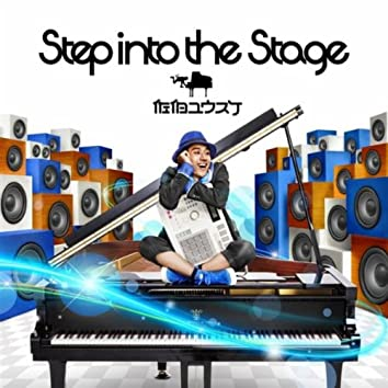 Step into the stage