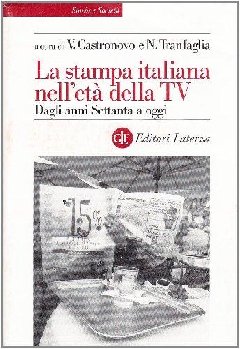 La stampa italiana nell'età della Tv 1975-2000