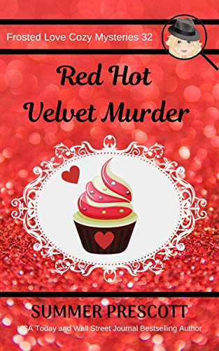Red Hot Velvet Murder (Frosted Love Cozy Mysteries` Book 32) (English Edition)