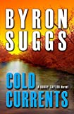 Cold Currents (A Bobby Taylor Mystery/Thriller Book 1)