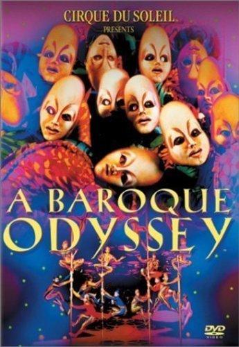Cirque Du Soleil - A Baroque Odyssey [Edizione: Regno Unito] [Edizione: Regno Unito]