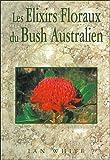 Les Élixirs floraux du bush australien