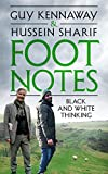 Foot Notes: Black and White Thinking