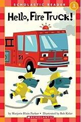Hello, Fire Truck! (Scholastic Readers) Paperback