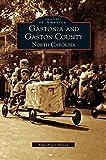 Gastonia and Gaston County: North Carolina